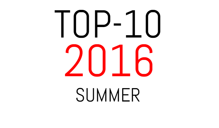 top-10-2016-summer