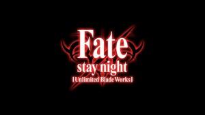 "Fate/Stay Night: Unlimited Blade Works (""Судьба/Ночь схватки: Клинков бесконечный край"")"